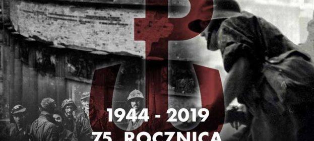 75 rocznica wybuchu Powstania Warszawskiego 1944-2019